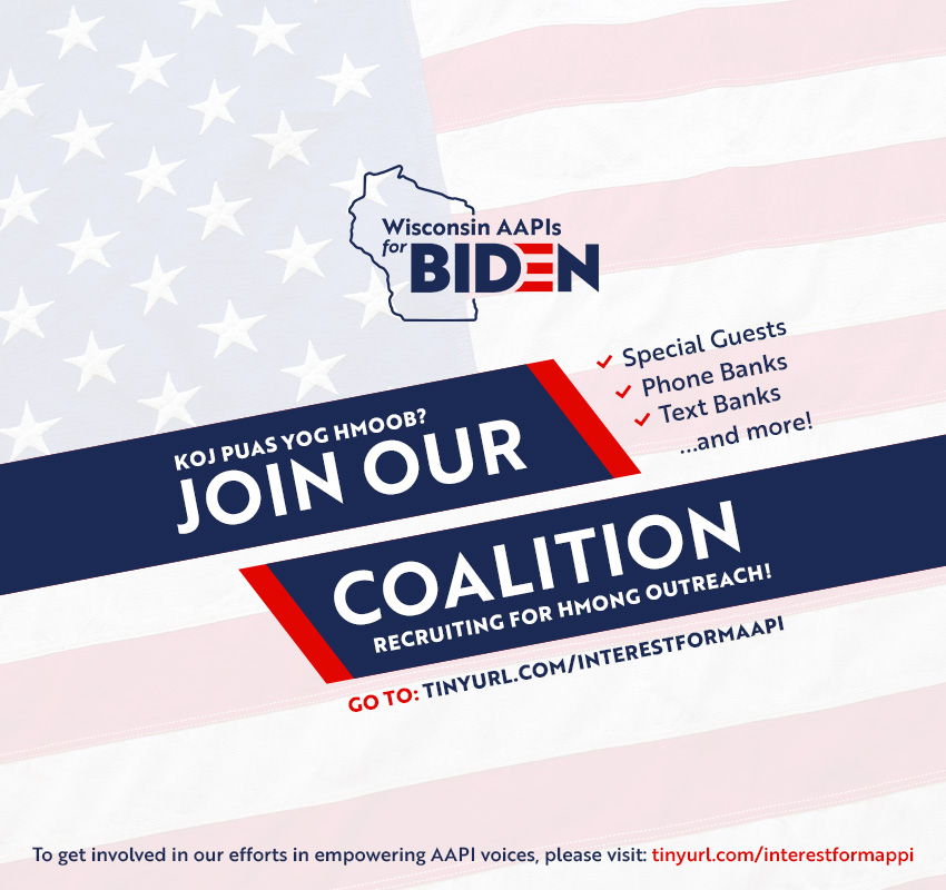 Joe Biden - Presidential Campaign - Asian American & Pacific Islanders (AAPIs) for Wisconsin Hmong